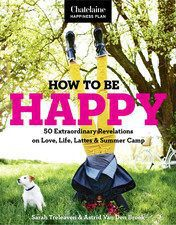 How to be Happy: 50 Extraordinary Revelations