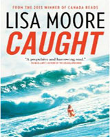 Book review: Caught by Lisa Moore