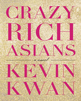 Book review: Crazy Rich Asians, by Kevin Kwan
