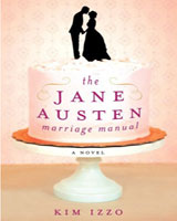 Book review: The Jane Austen Marriage Manual by Kim Izzo