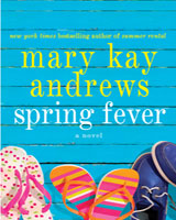 Book review: Spring Fever by Mary Kay Andrews