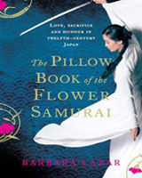 Book review: The Pillow Book of the Flower Samurai by Barbara Lazar