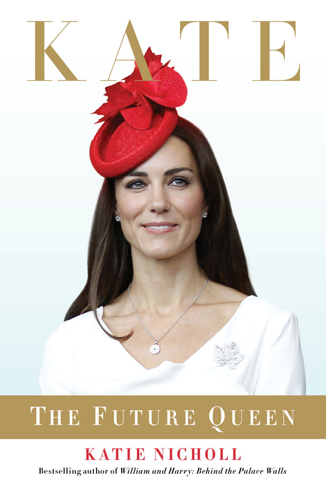 Kate Middleton: The Future Queen