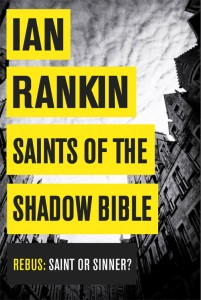 Ian Rankin Saints of the Shadow Bible book cover
