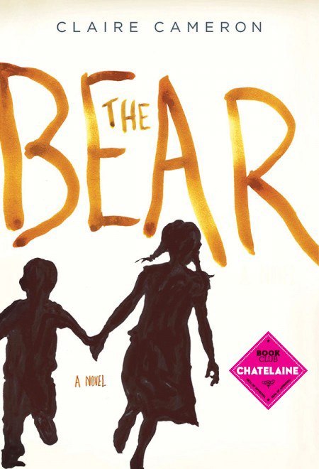 The-Bear-Claire-Cameron-Chatelaine Book Club