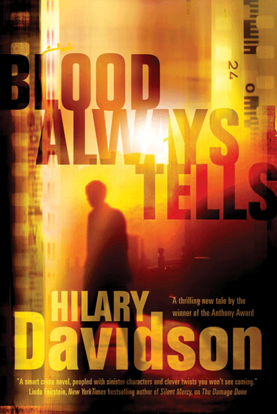 Blood-Always-Tells-by-Hilary-Davidson