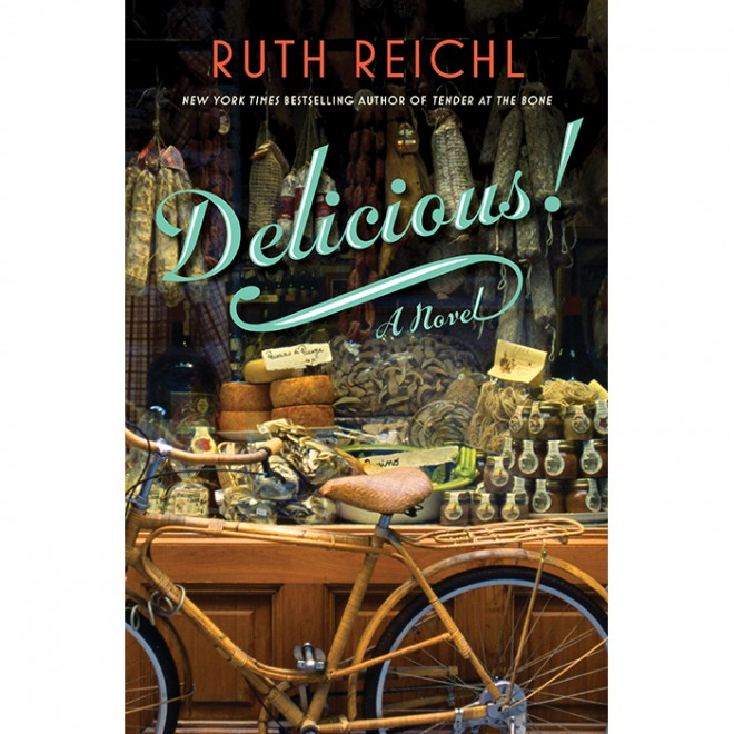 Delicious by Ruth Reichl