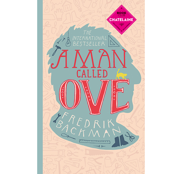 A Man Called Ove Frederik Backman canadian cover chatelaine book club