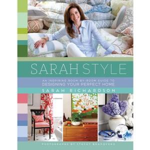 Sarah Style, by Sarah Richardson.