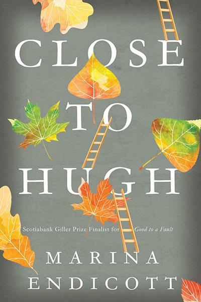 Close to Hugh by Marina Endicott