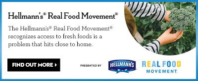 Hellmann's® Real Food Movement®