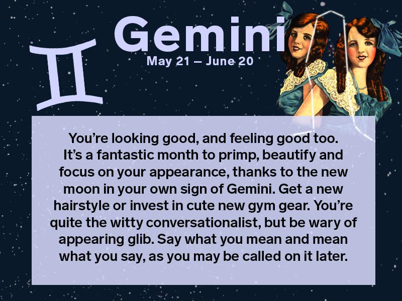 More Horoscopes for Gemini
