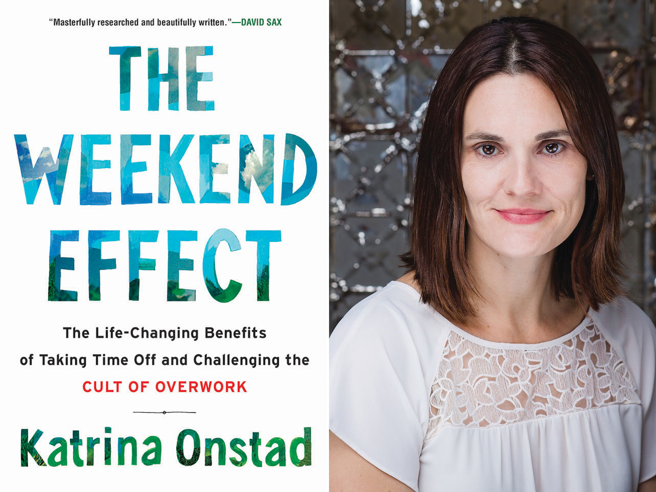 Katrina Onstad: The Weekend Effect excerpt for Chatelaine