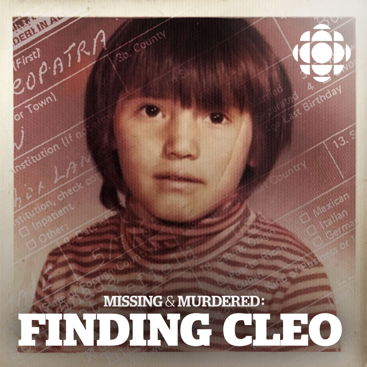 Indigenous podcasts-Missing and Murdered podcast episode about Finding Cleo