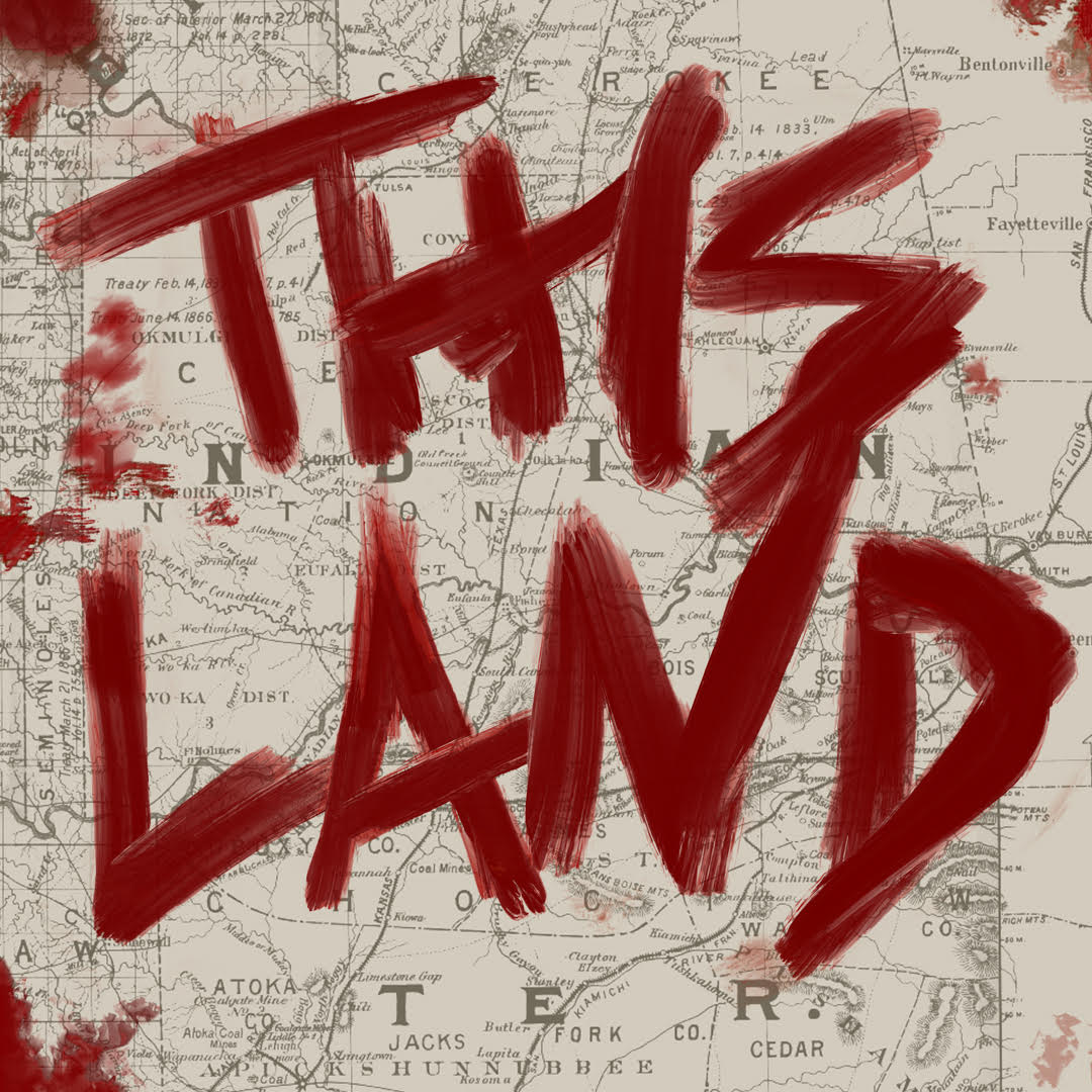 "Indigenous podcasts: ""This Land"" written in red paint over map"