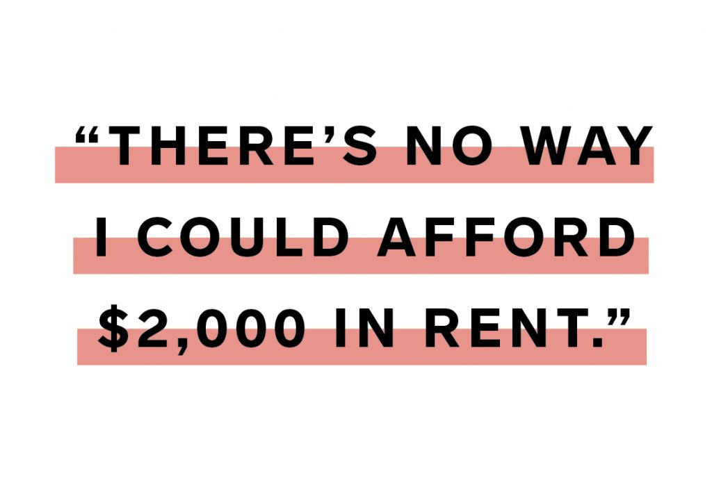 "black writing on a white background says ""There's No way I could afford $2000 in rent."""