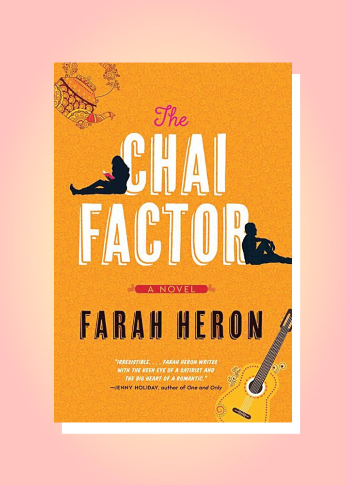 The Chai Factor, by Farah Heron
