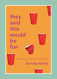 "The cover of ""They Said This Would Be Fun"" by Eternity Martis"