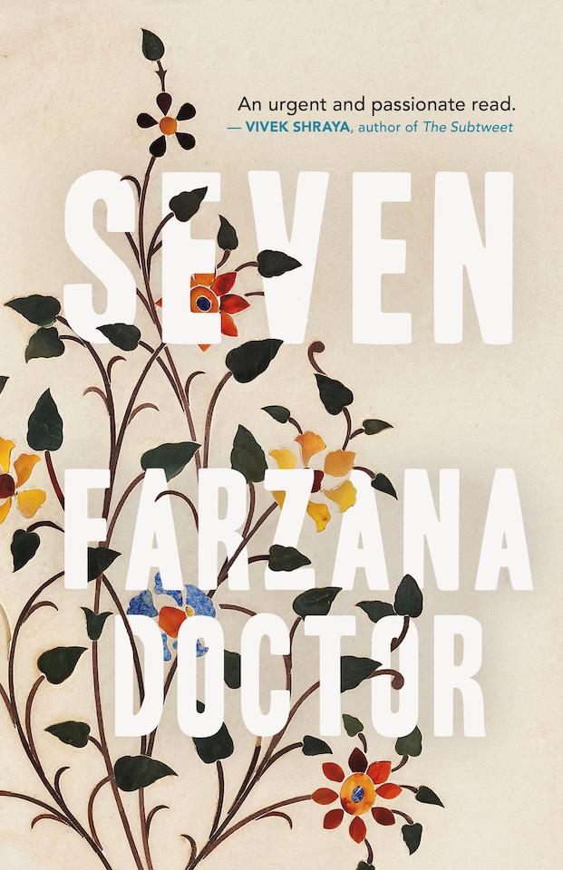 The cover of Farzana Doctor's novel, Seven